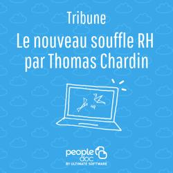 Nouveau souffle RH Thomas Chardin