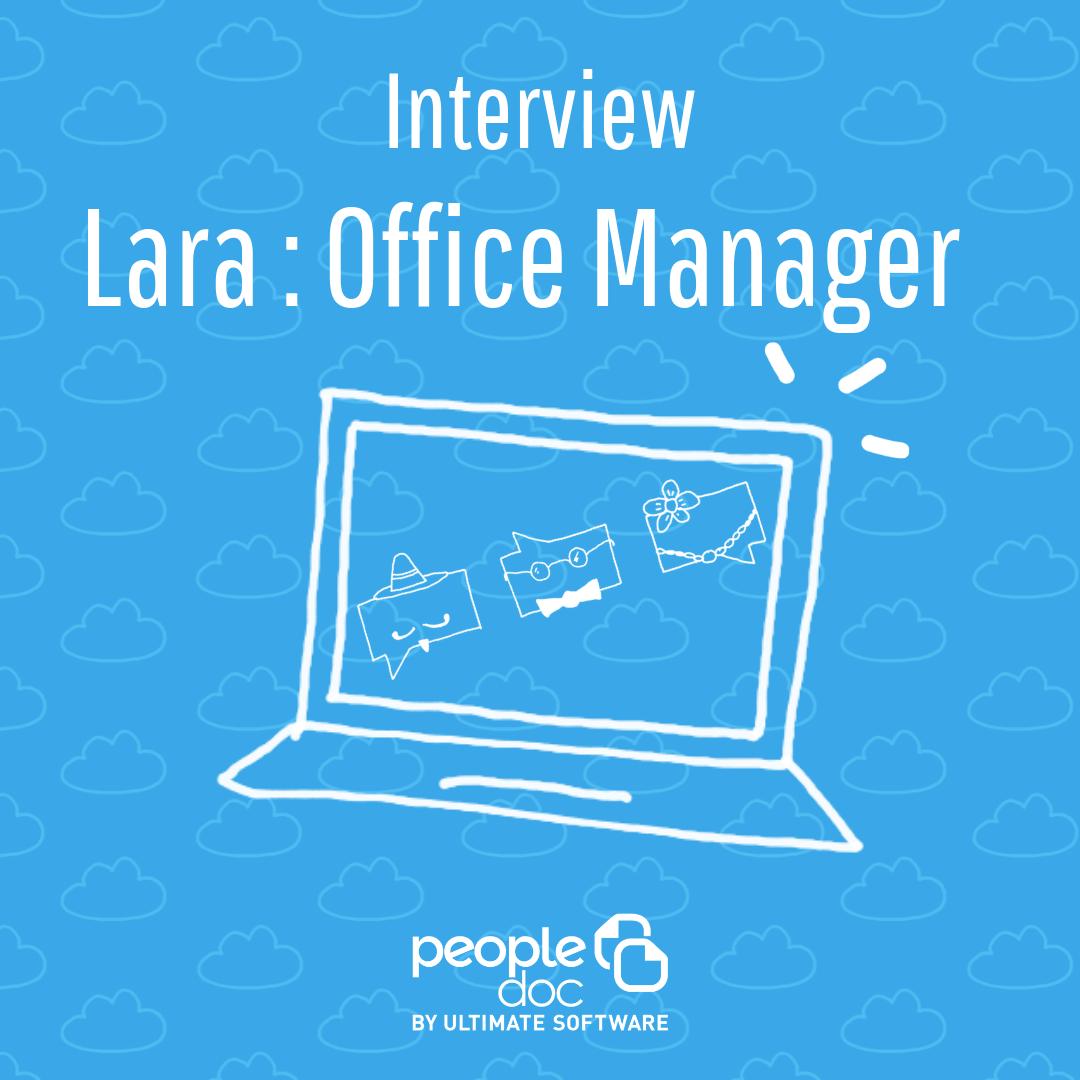 A la rencontre de l'équipe : Lara Coudin, Office Manager