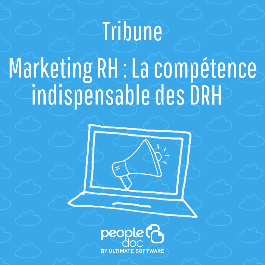 Marketing RH : la compétence indispensable des DRH
