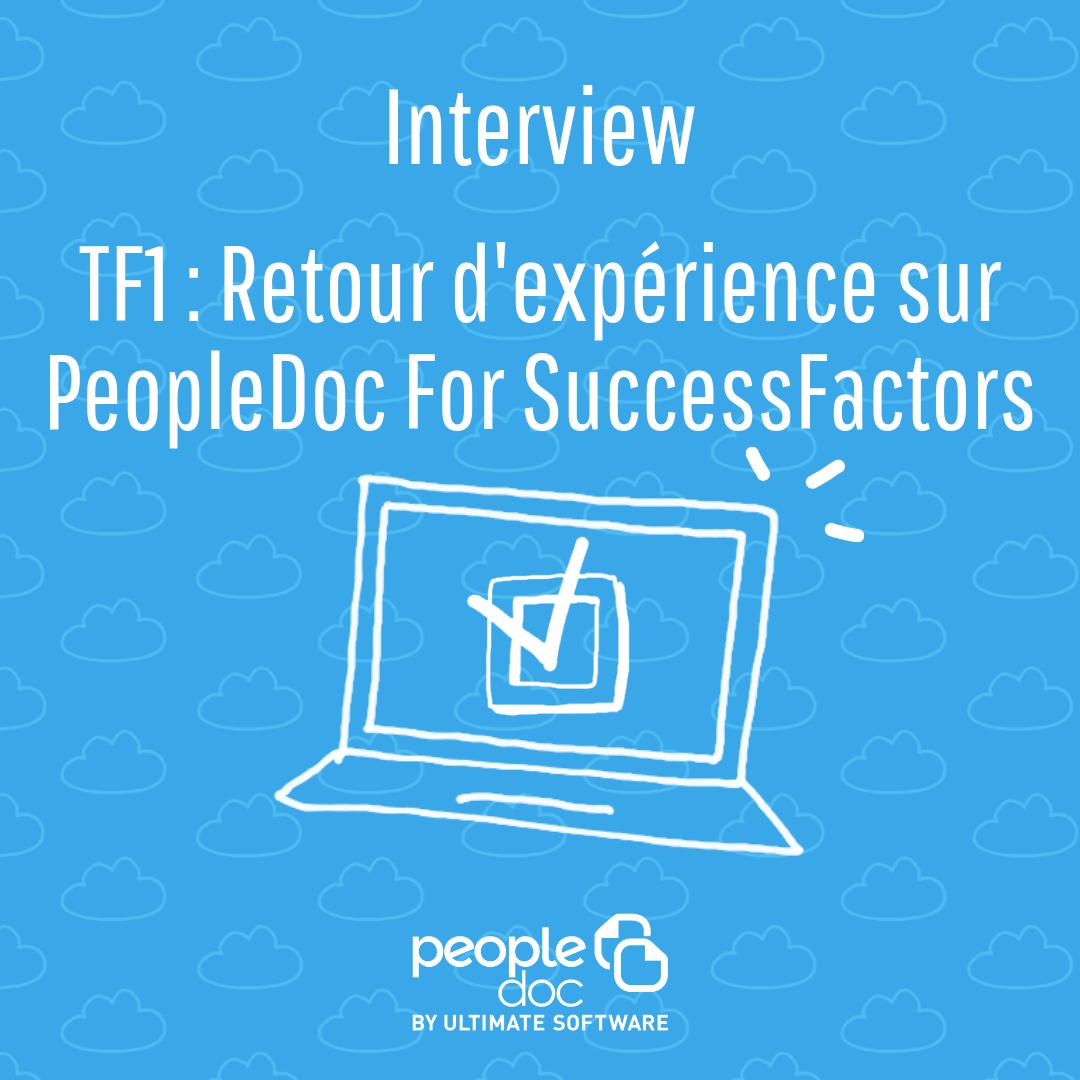 TF1: Retour d'expérience sur PeopleDoc For SuccessFactors