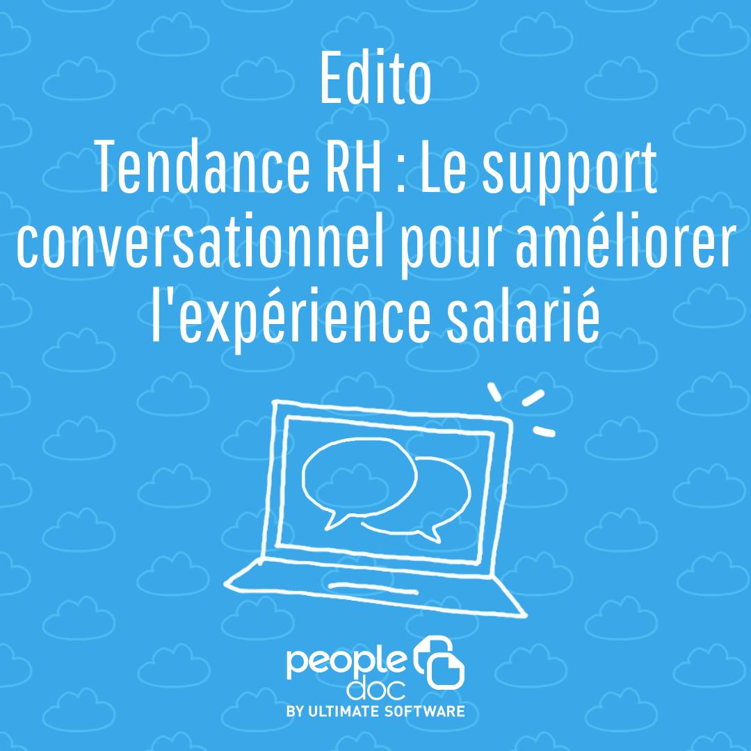 [Tendance RH] Le support conversationnel pour améliorer l'expérience salarié