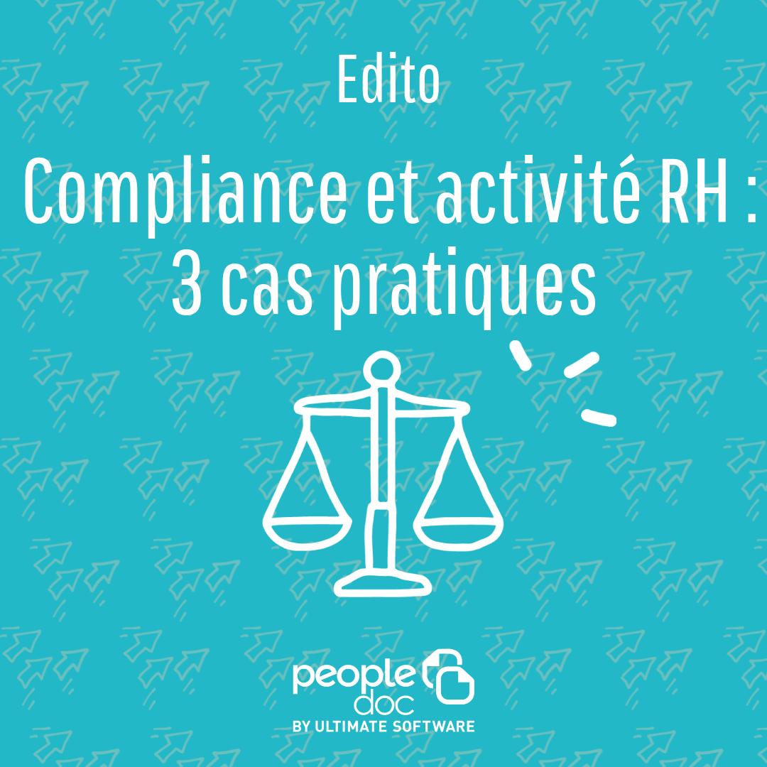 Compliance et activité RH : 3 cas pratiques