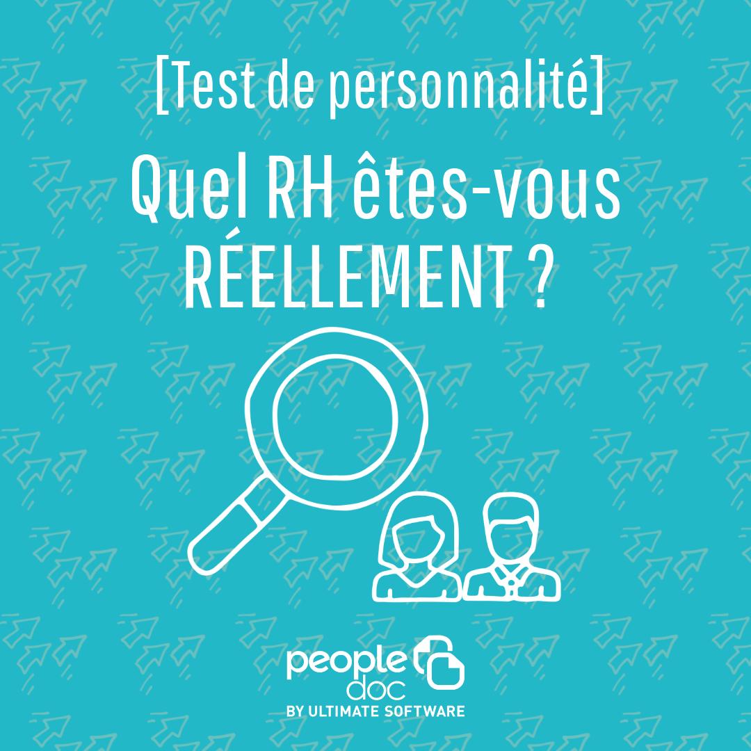 [Test de personnalité] Quel RH êtes-vous réellement ?!