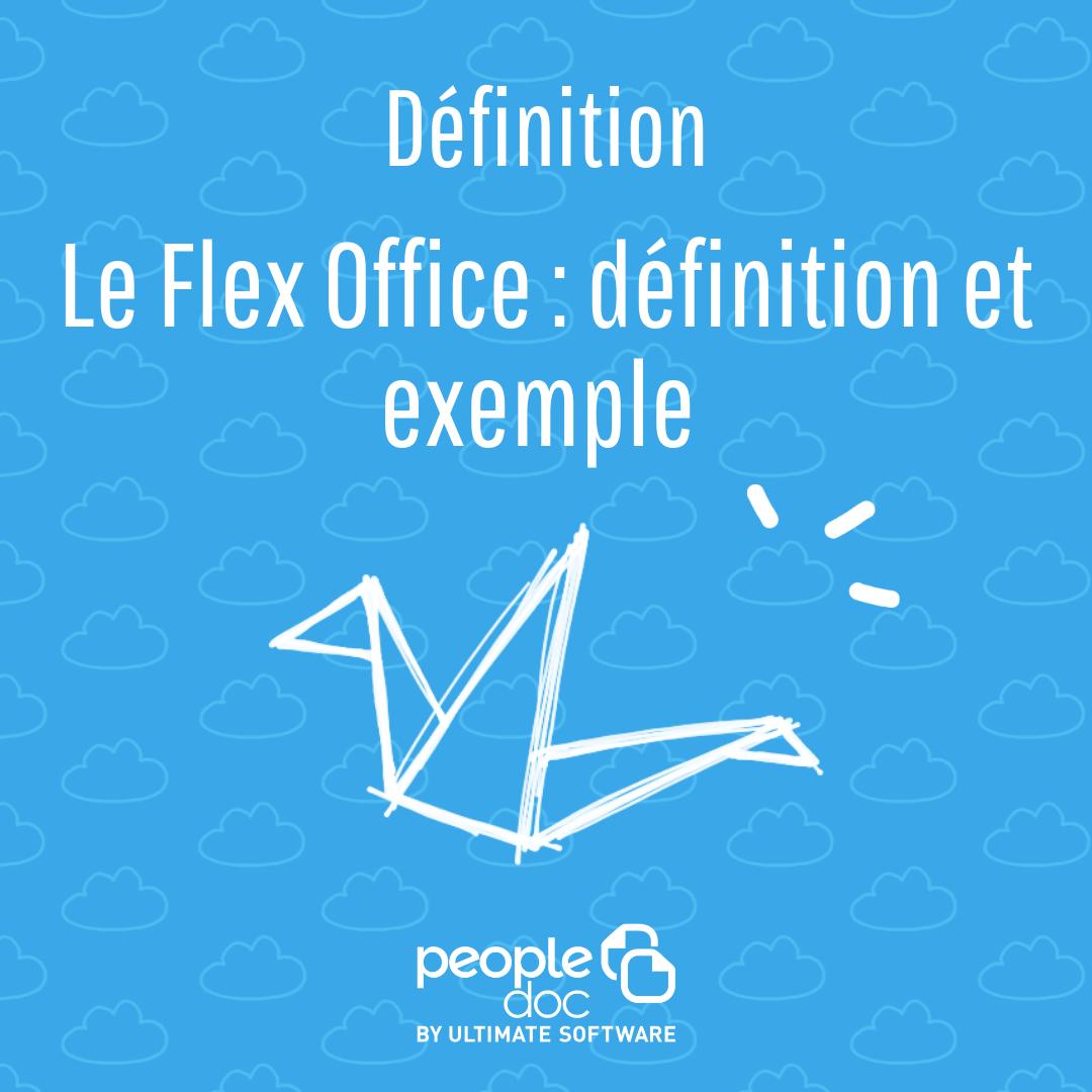 Le Flex Office : définition et exemple