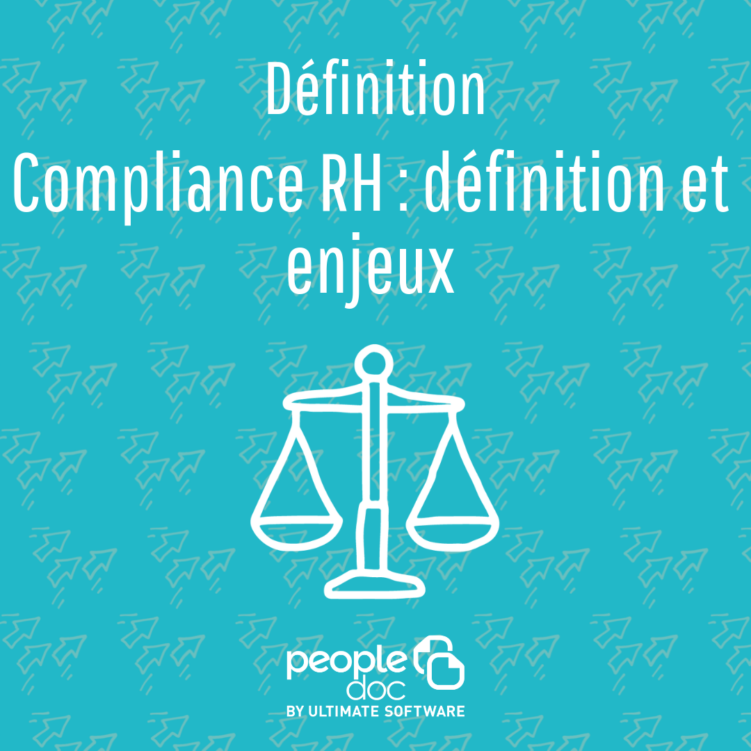 Compliance RH : définition et enjeux