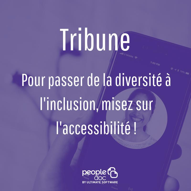 [Tribune] De la diversité à l'inclusion : misez sur l'accessibilité !