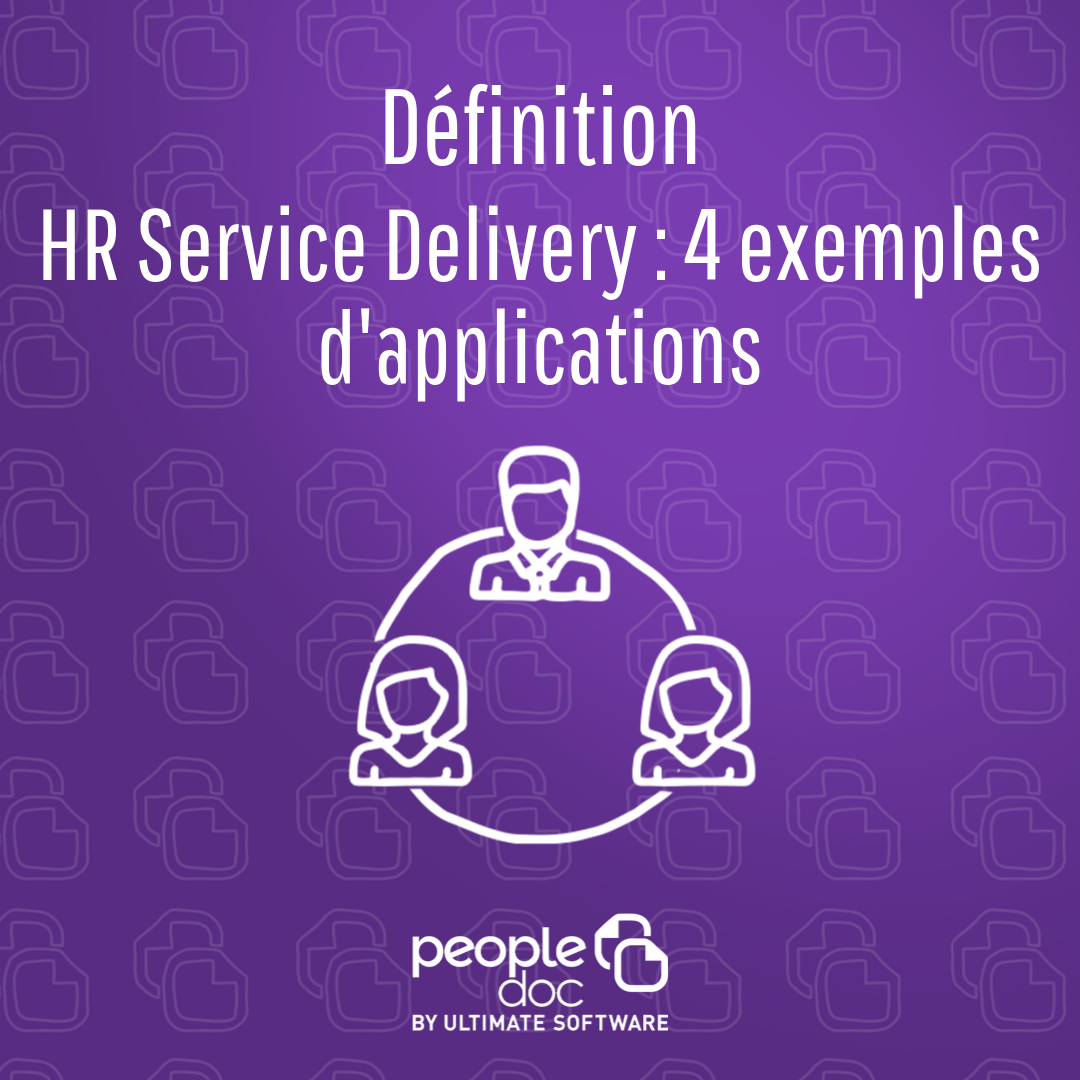HR Service Delivery : applications et exemples