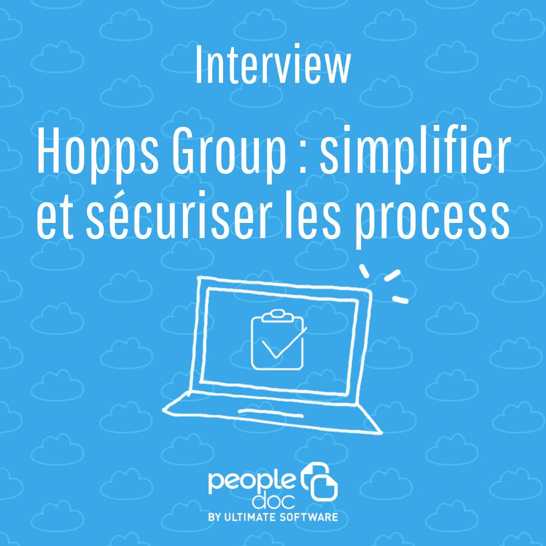Hopps Group : Simplifier et sécuriser les process