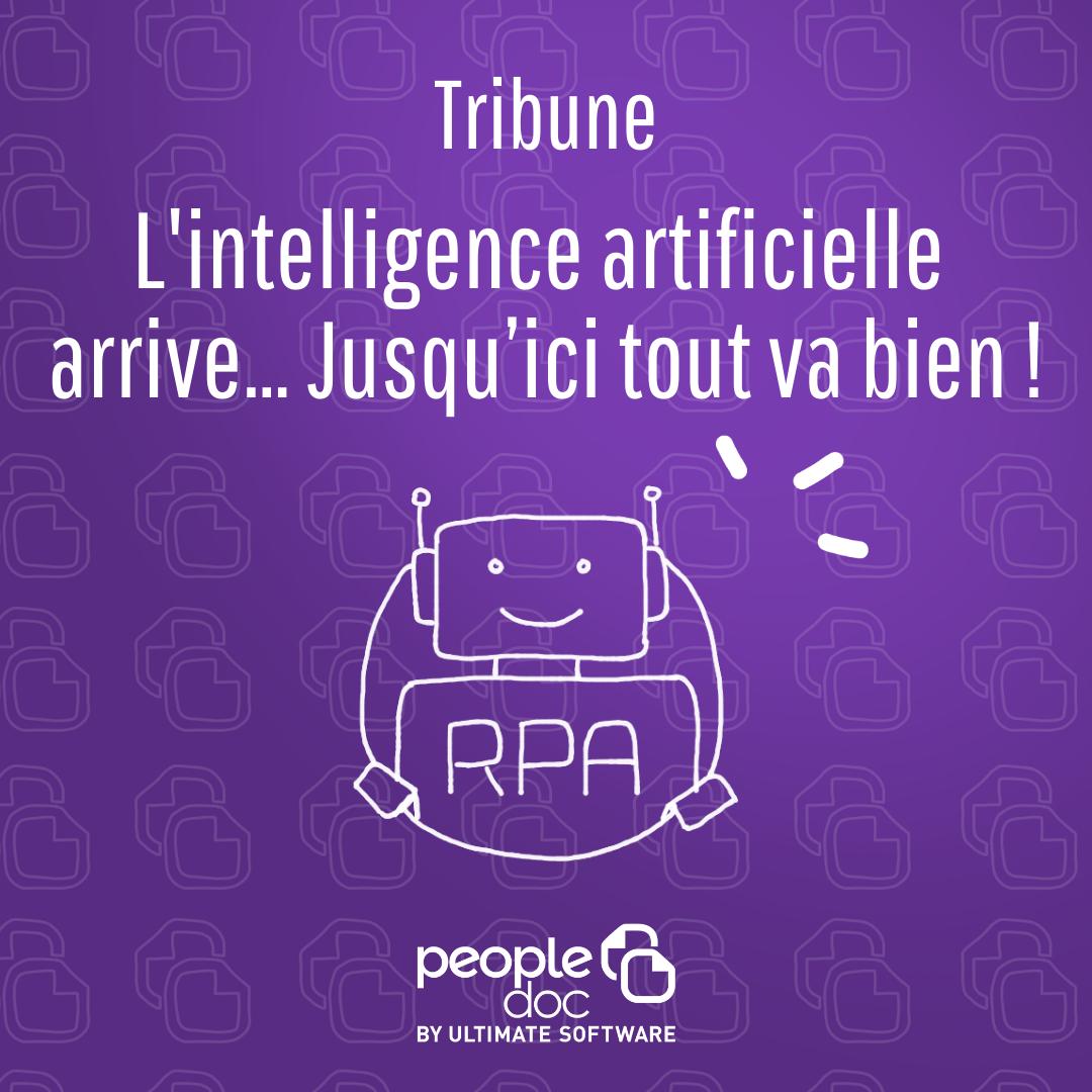 L'intelligence artificielle arrive… Jusqu'ici tout va bien !