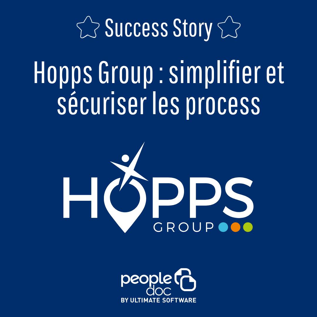 [Hopps Group] Simplifier et sécuriser les process
