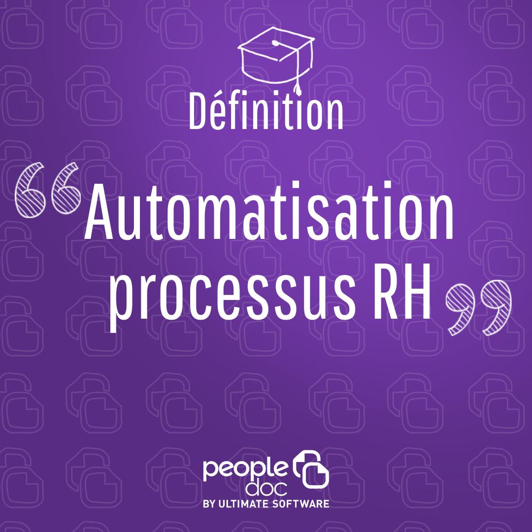 4 exemples d'automatisation des processus RH