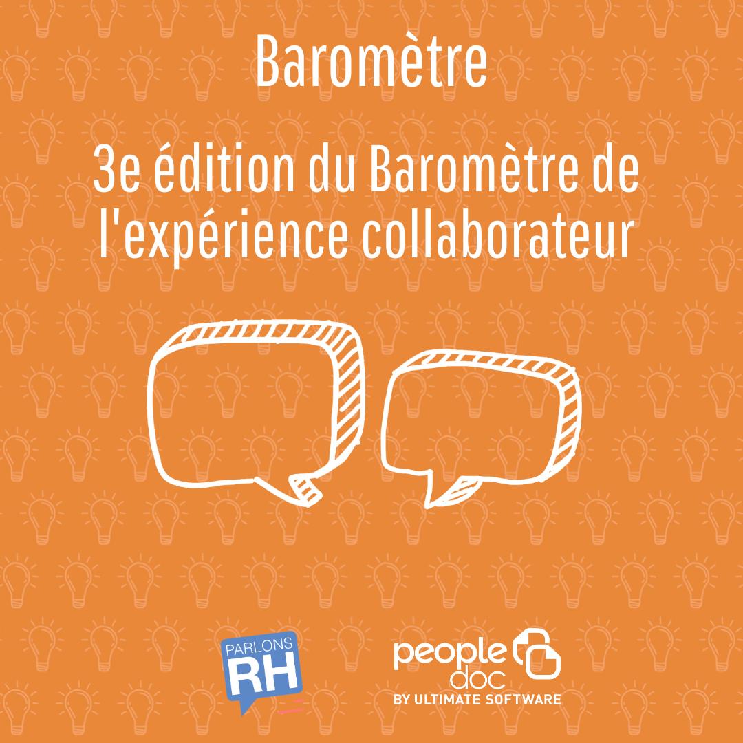 3e édition du Baromètre de l'expérience collaborateur