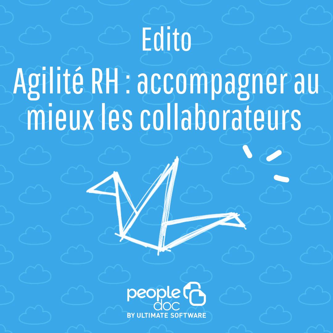 Agilité RH : accompagner au mieux les collaborateurs