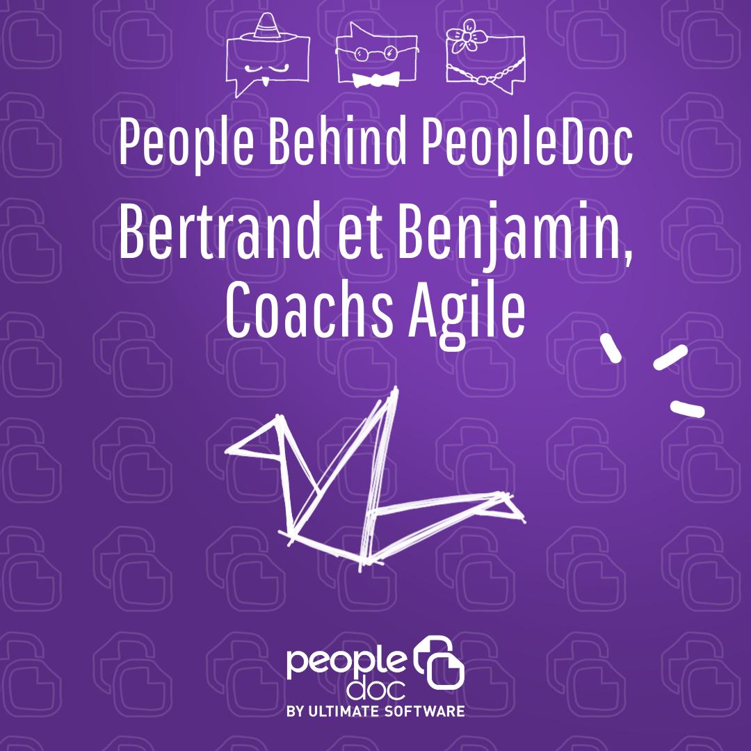 [A la rencontre de l'équipe] Bertrand et Benjamin, Coachs Agile