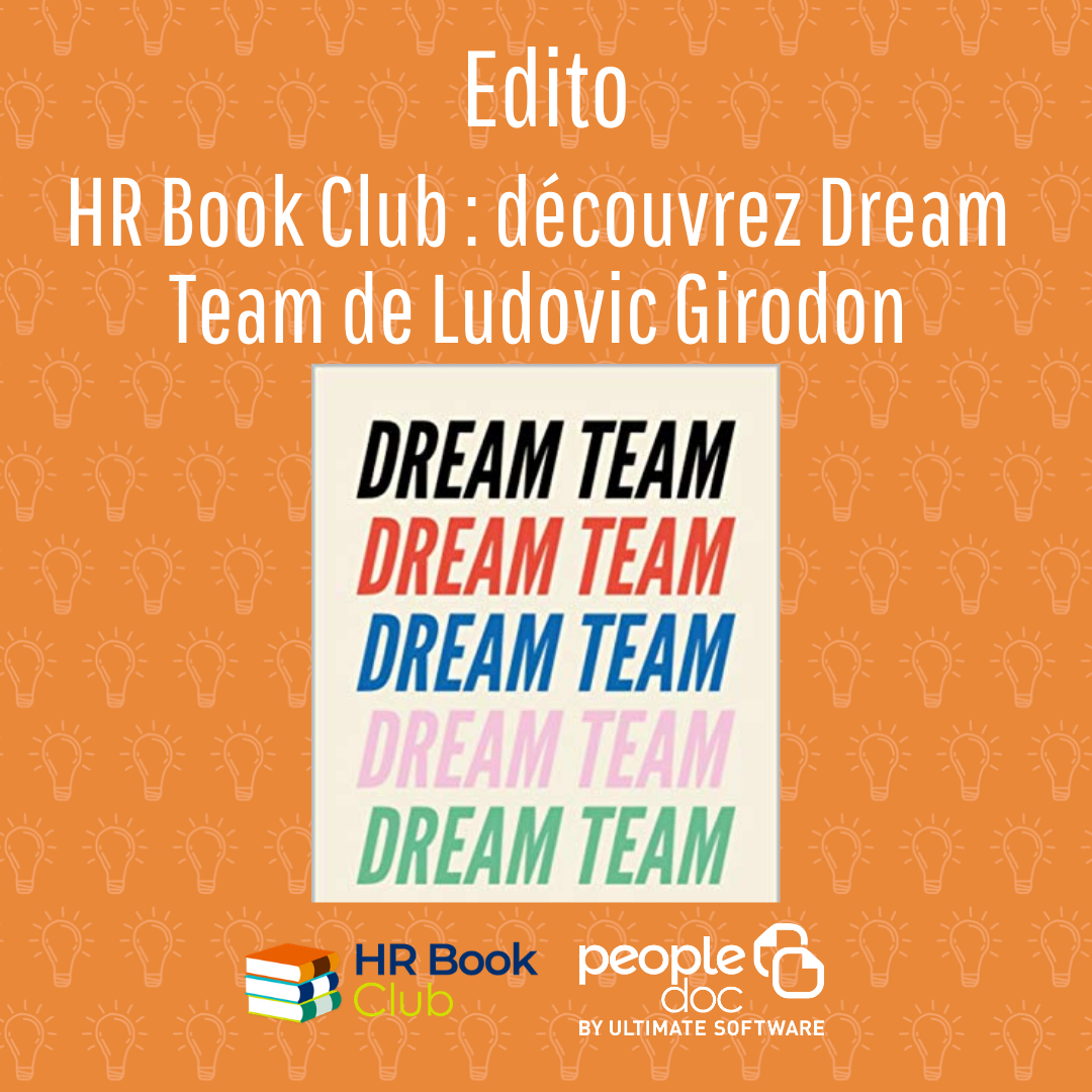 HR Book Club : découvrez Dream Team de Ludovic Girodon
