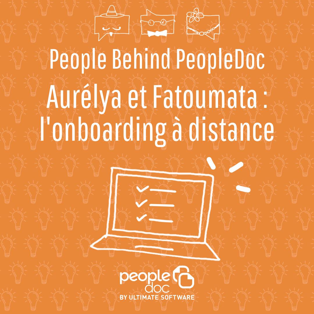 [À la rencontre de l'équipe] Fatoumata & Aurélya, onbarding à distance