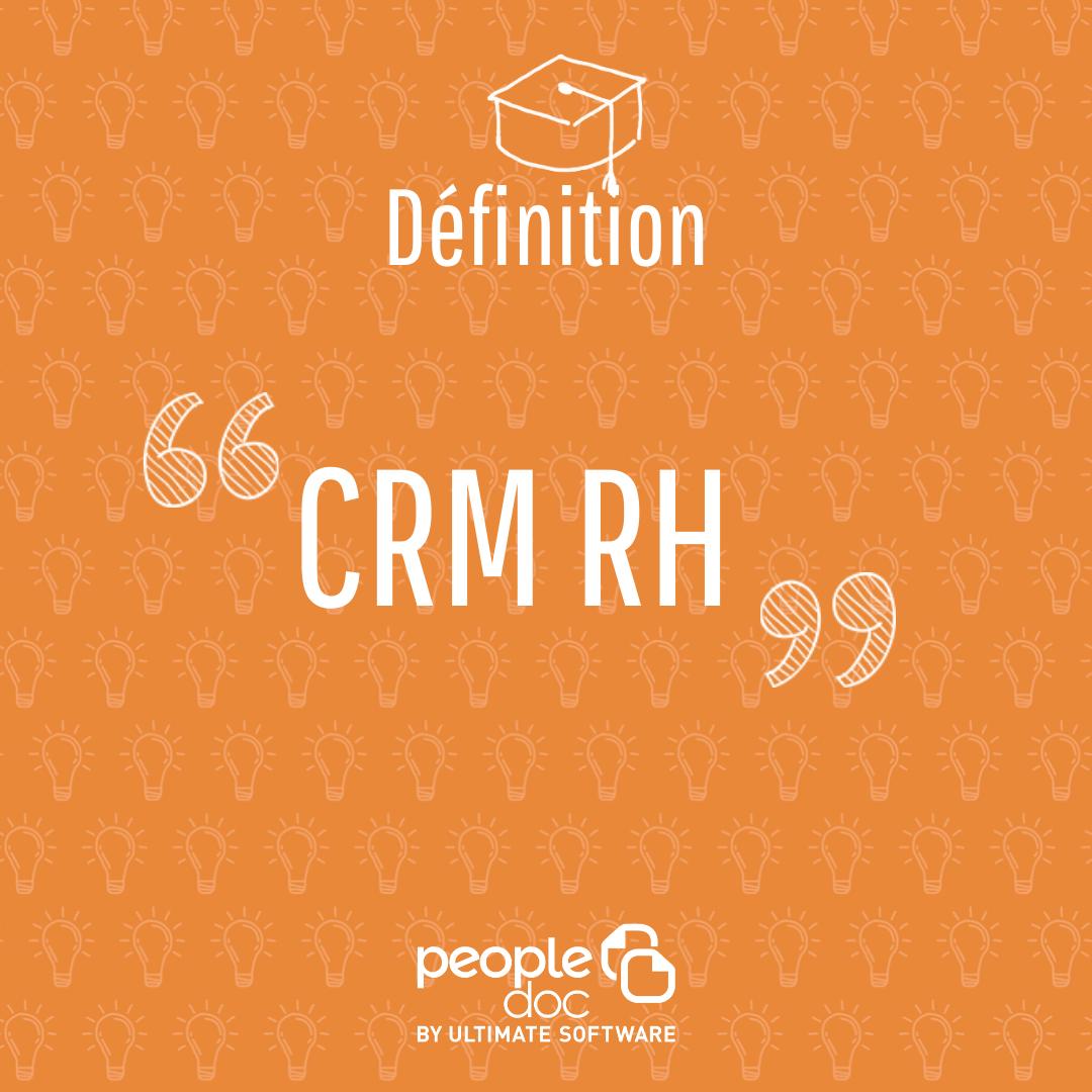 Le CRM au service de la fonction RH