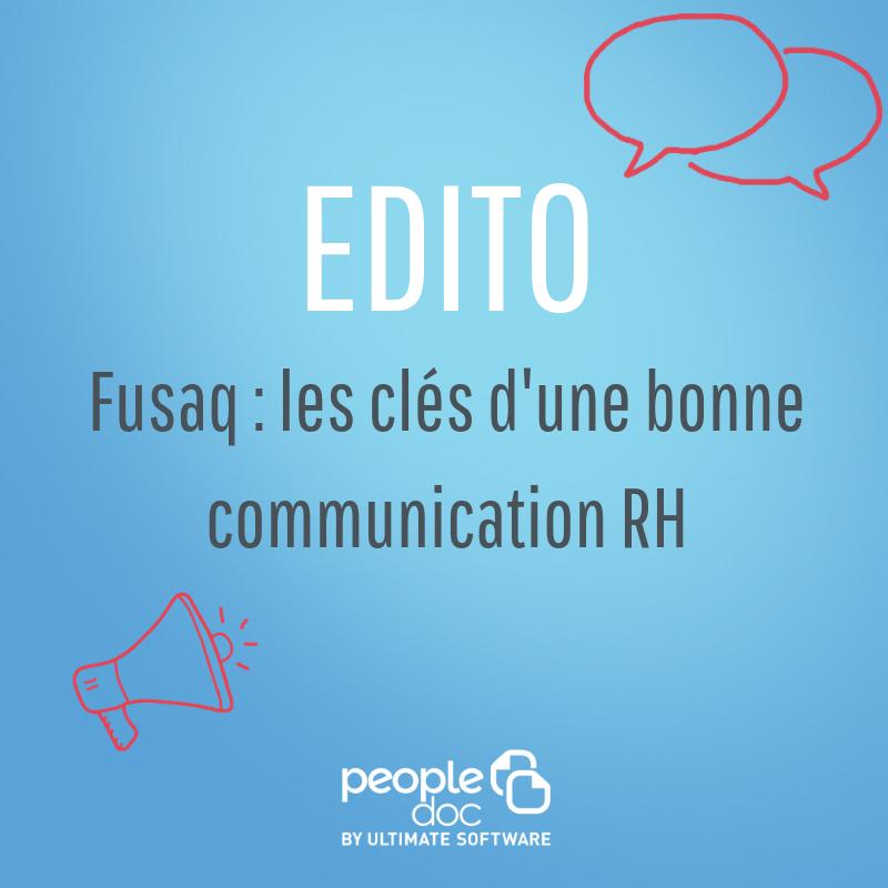 Fusaq : les clés d'une bonne communication RH