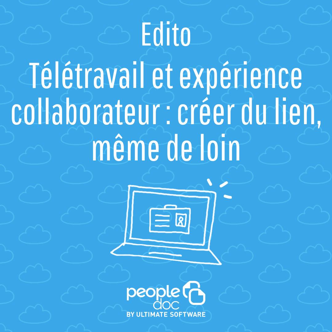 Télétravail et expérience collaborateur : créer du lien, même de loin