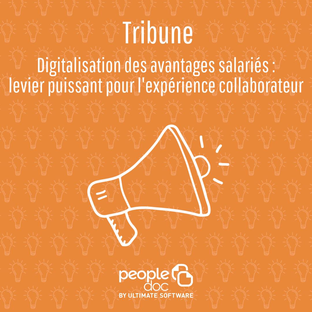 Digitaliser les avantages salariés : levier puissant de l'expérience collaborateur