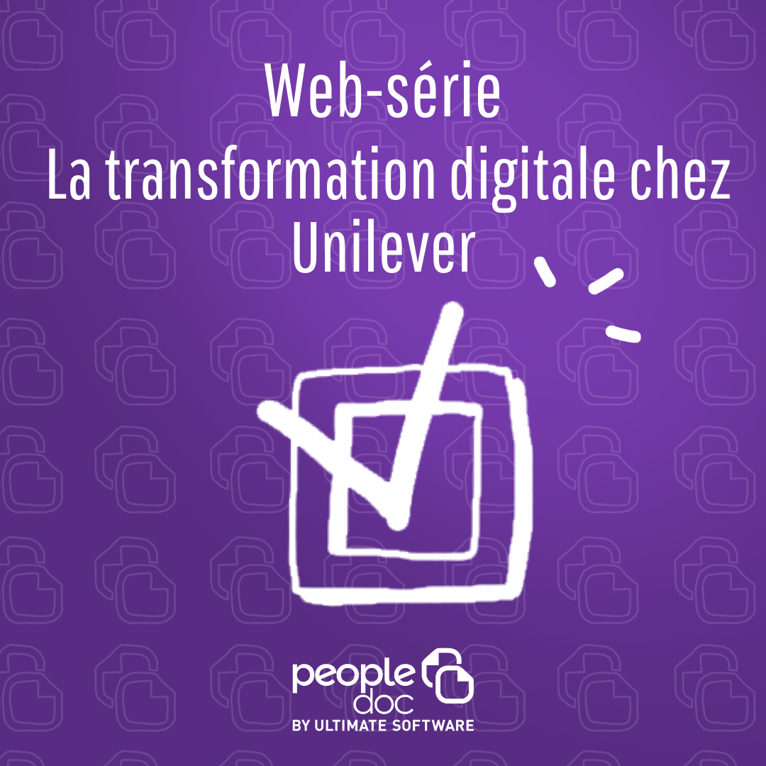 Websérie - la transformation digitale chez Unilever
