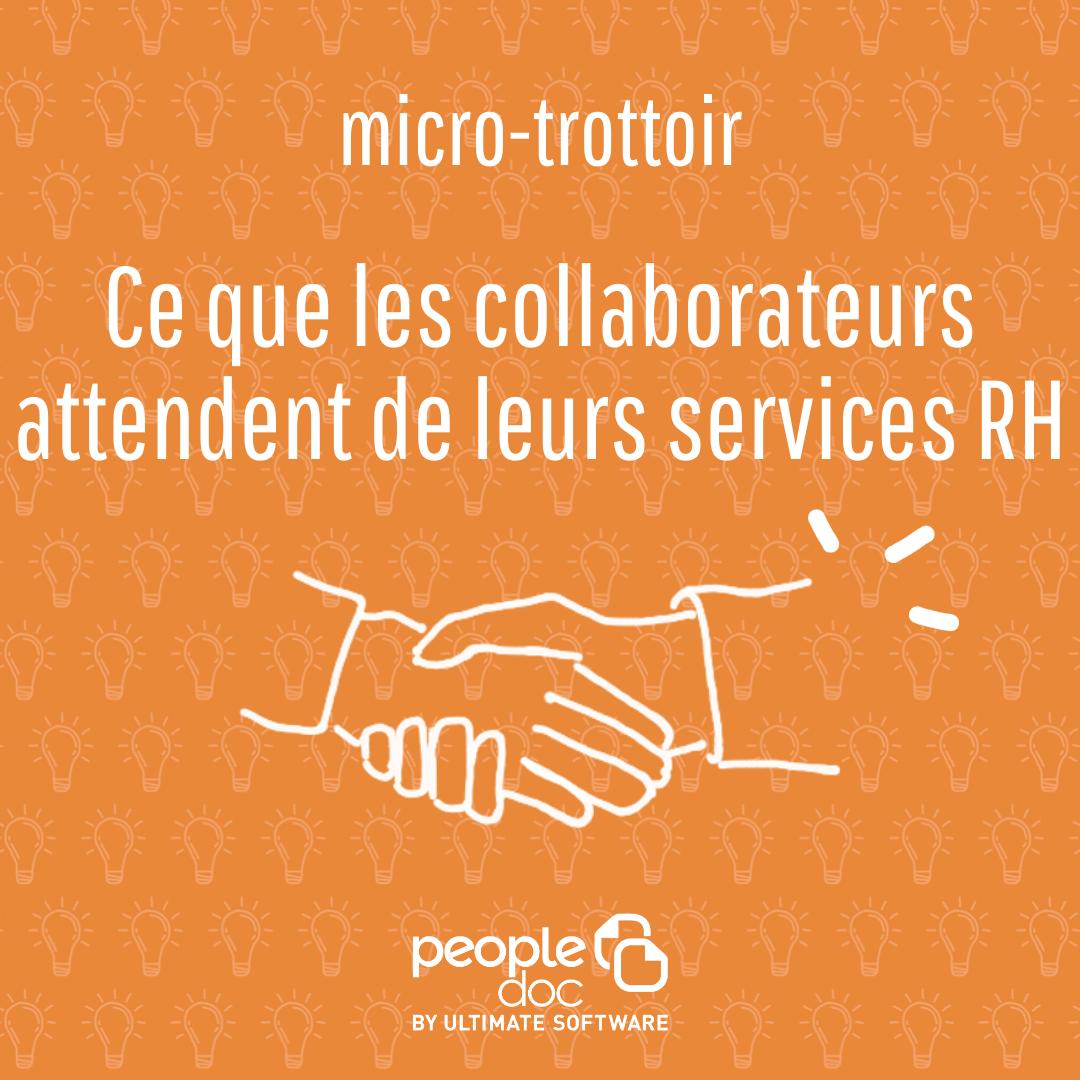 Ce que les collaborateurs recherchent de leur service RH : micro-trottoir