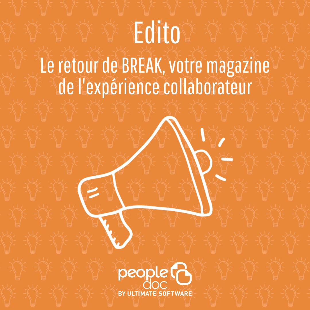 Le retour de BREAK, votre magazine de l'expérience collaborateur