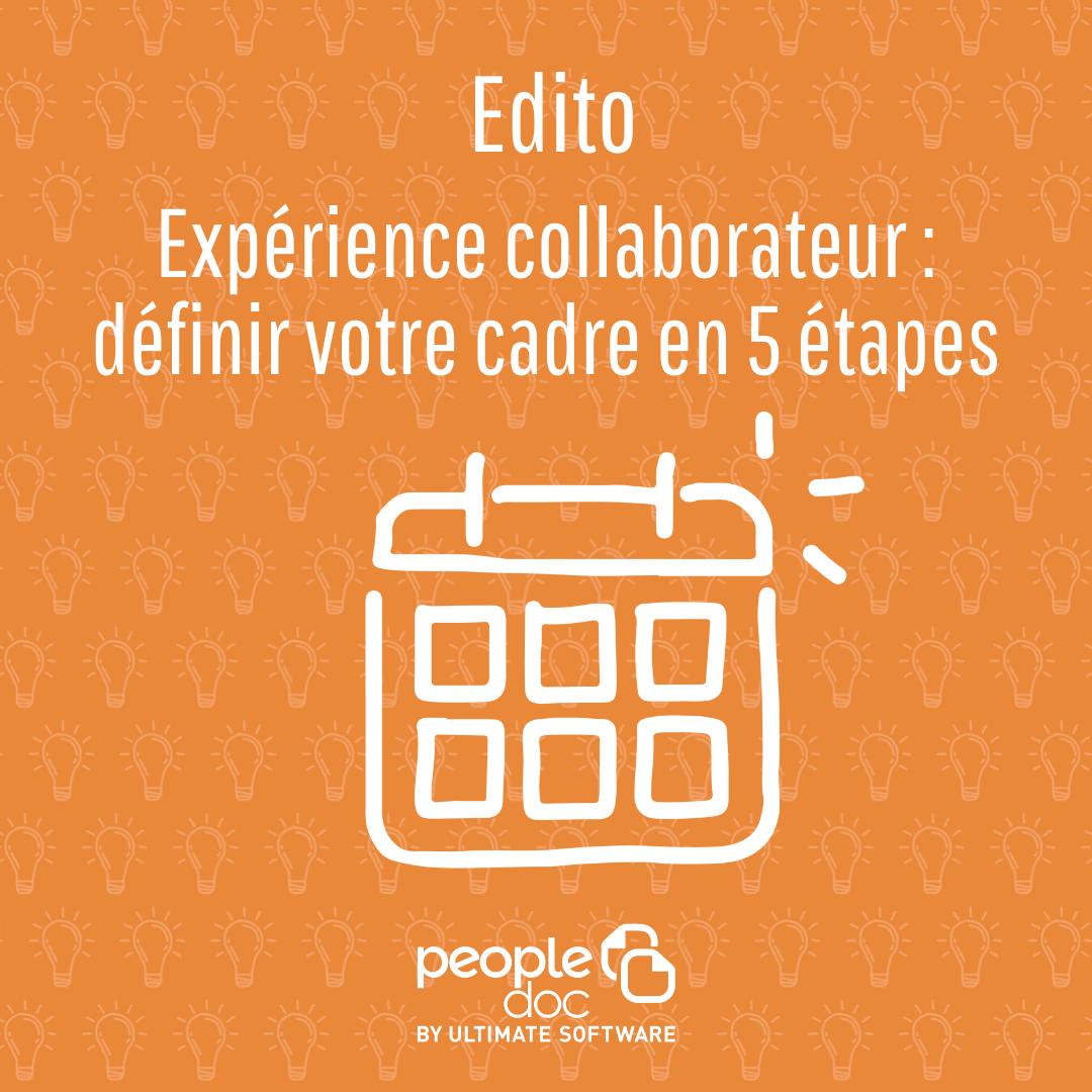 Expérience collaborateur : définir votre cadre en 5 étapes
