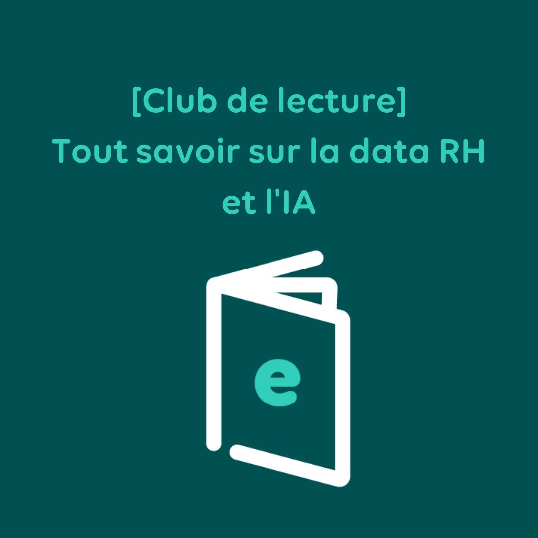 [Club de lecture RH] Tout savoir sur la data et l'IA