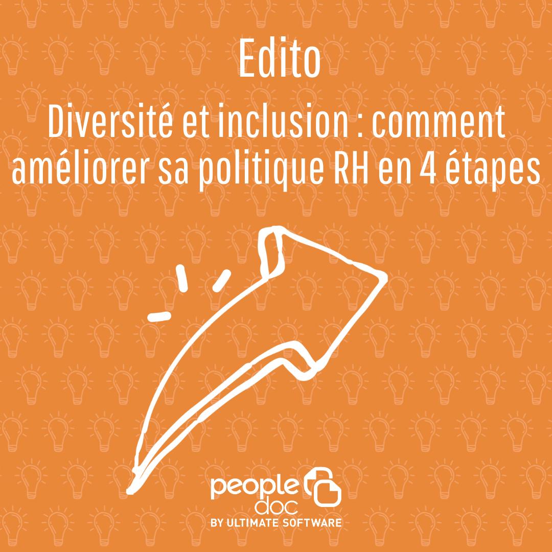 Diversité et inclusion : comment améliorer sa politique RH en 4 étapes