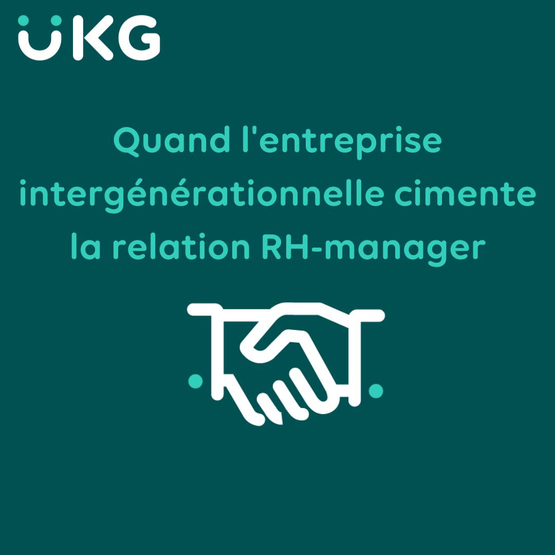Quand l'entreprise intergénérationnelle cimente la relation RH-manager