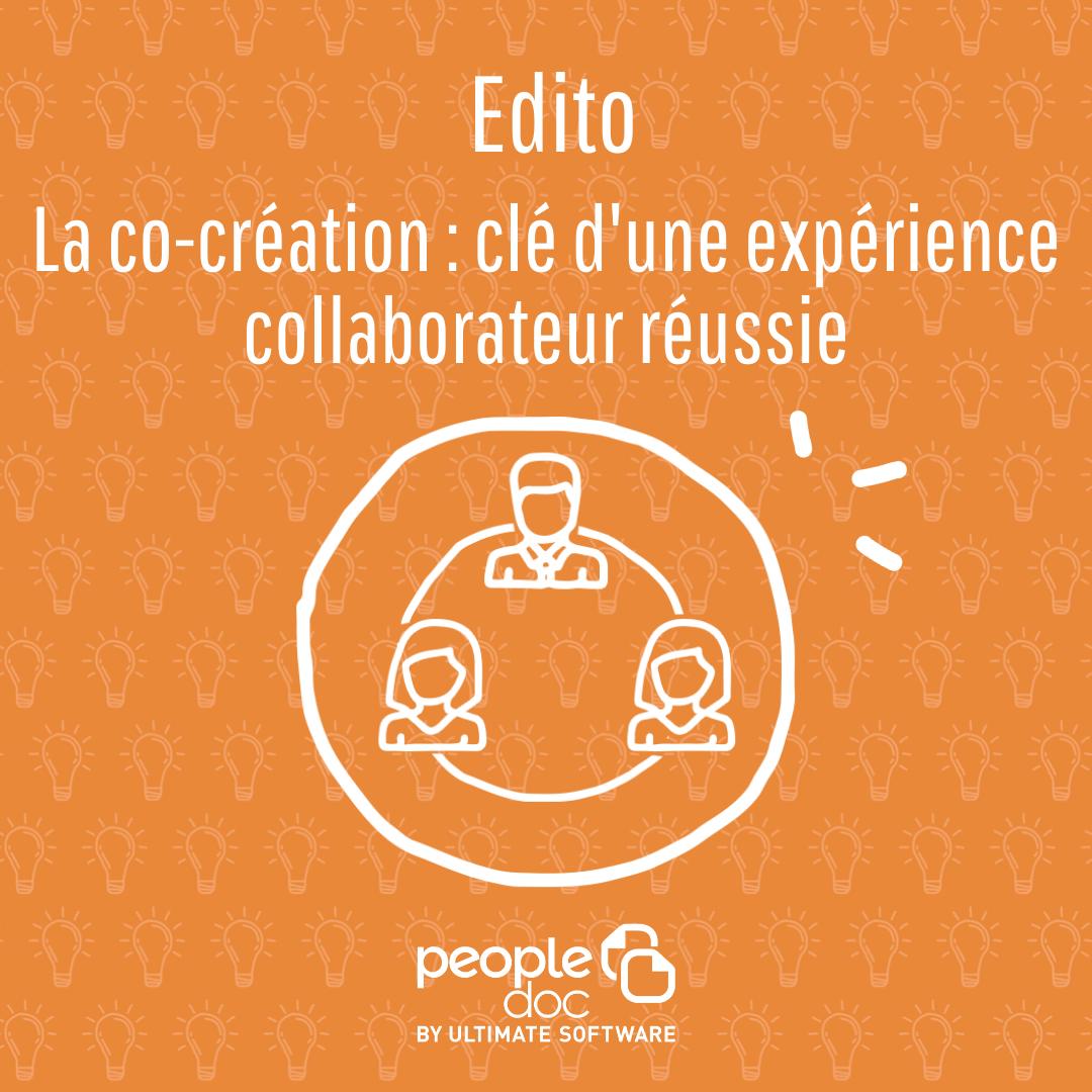 La co-création, clé d'une expérience collaborateur réussie