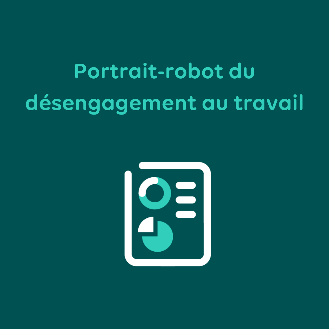 Portrait-robot du désengagement au travail