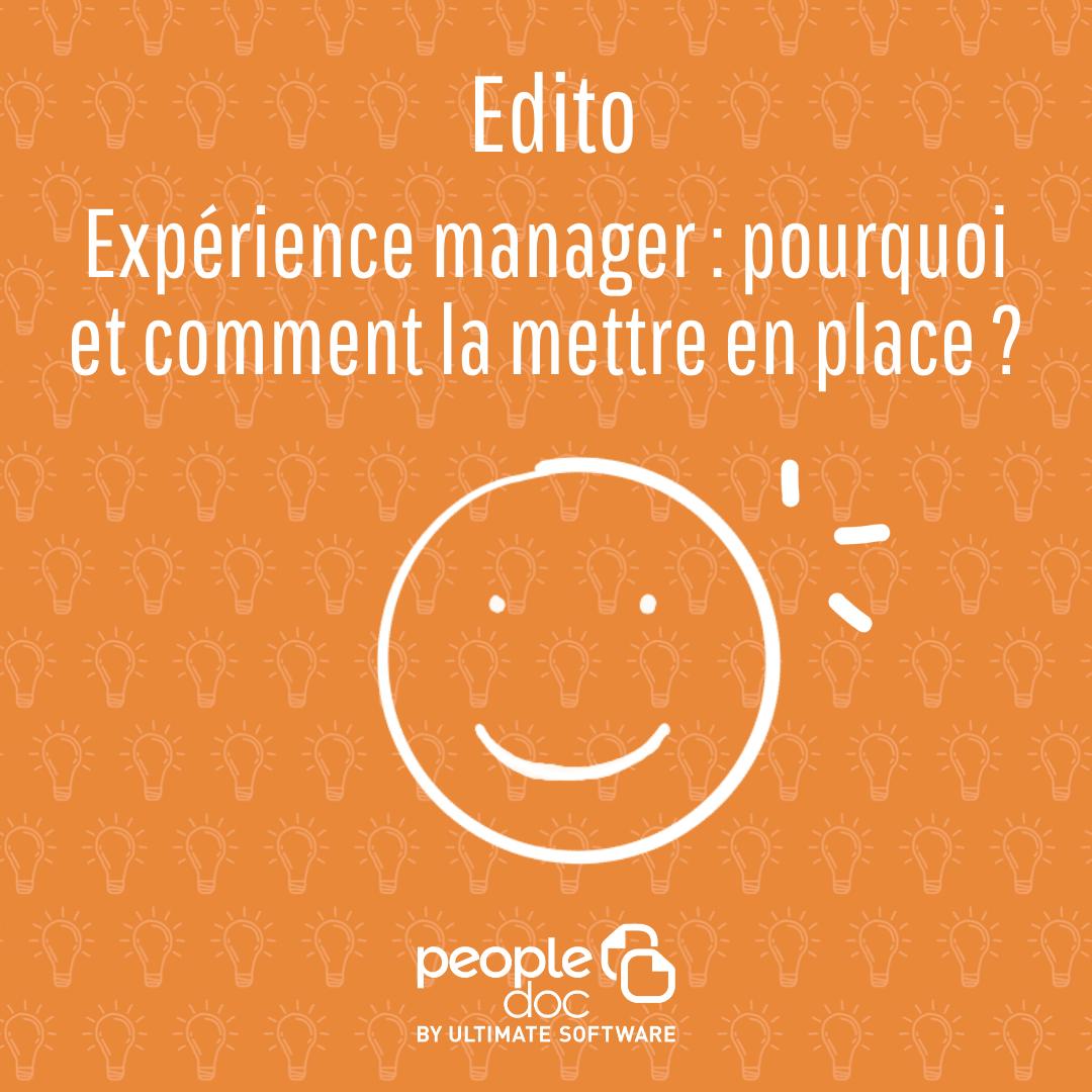 L'expérience manager : pourquoi et comment la mettre en place ?