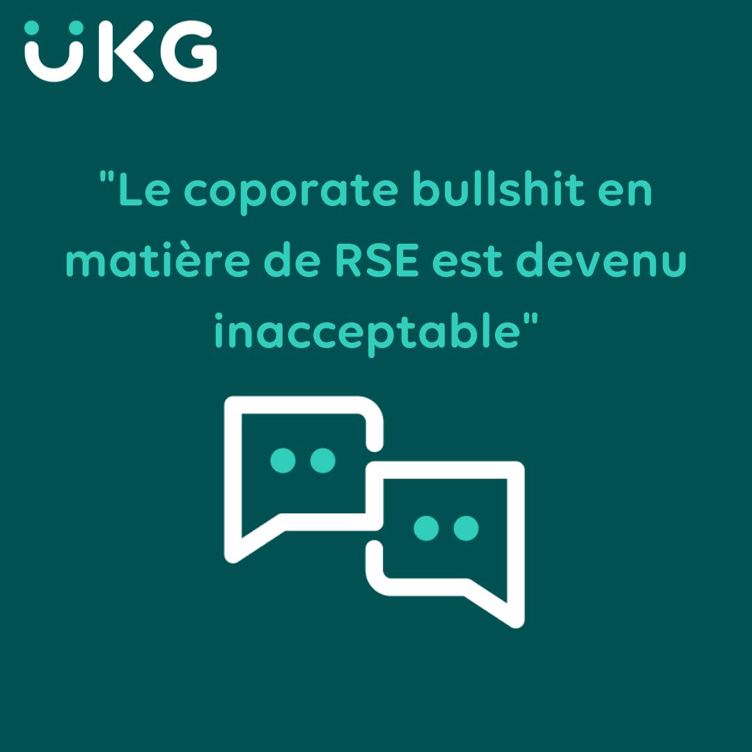 « Le corporate bullshit en matière de RSE est devenu inacceptable »