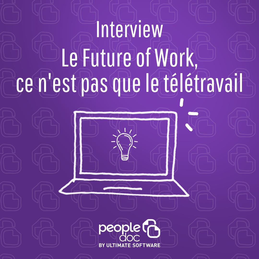 Samuel Durand : Le Future of Work ce n'est pas que le télétravail