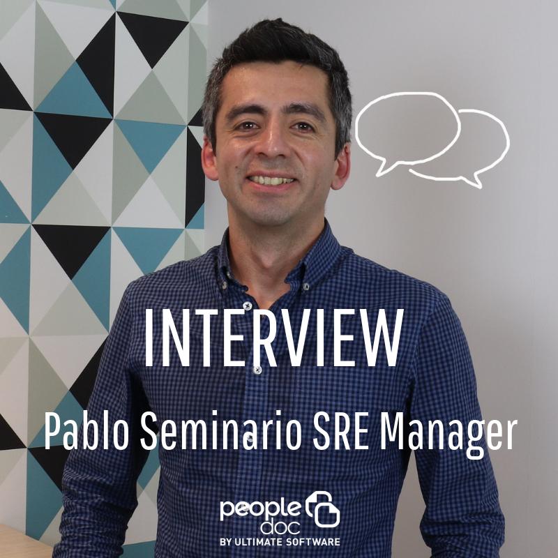 A la rencontre de l'équipe : Pablo Seminario, SRE Manager