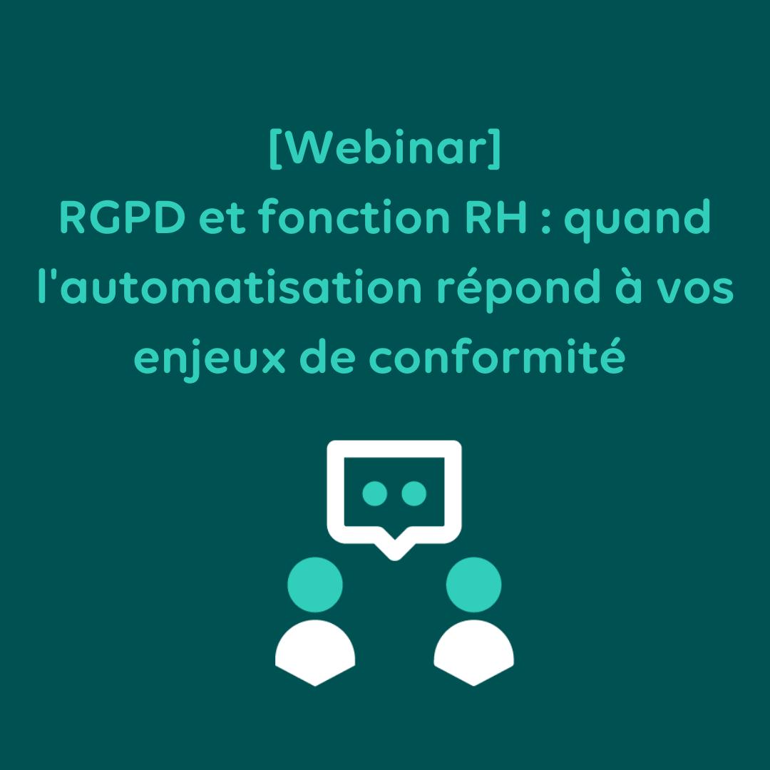 RGPD et fonction RH : quand l'automatisation répond aux enjeux de conformité