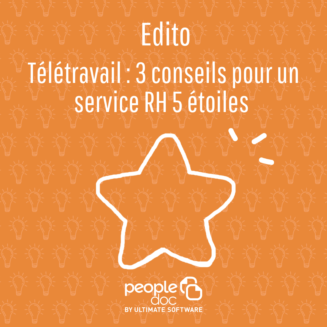 Télétravail : 3 conseils pour un service RH 5 étoiles même à distance